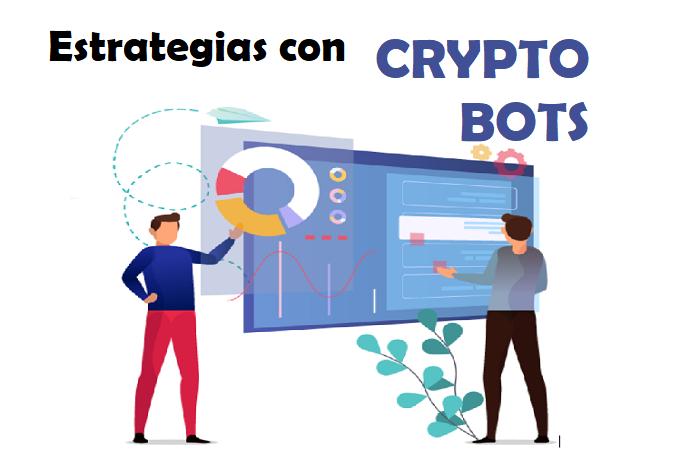 estrategias trading con bots de criptomonedas